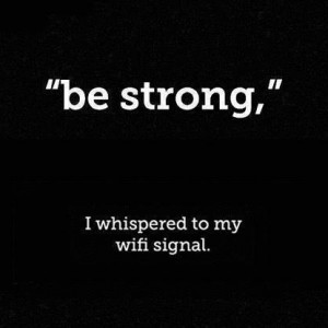 'Be Strong'