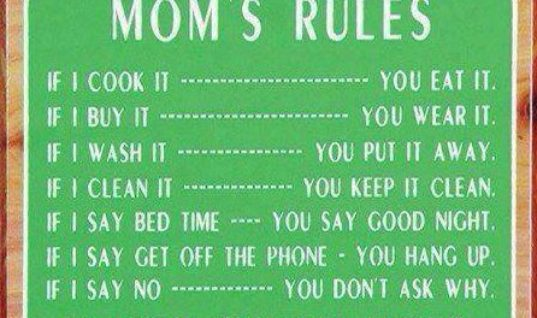 Moms Rules
