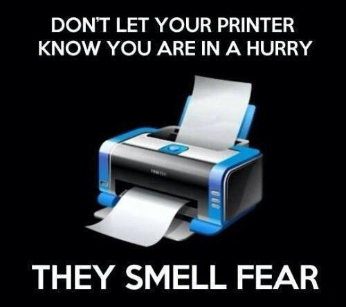Printers smell fear