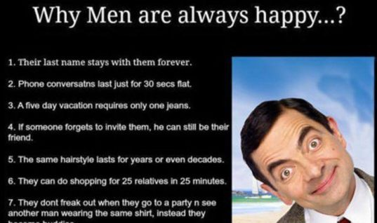 Why men are always happy???