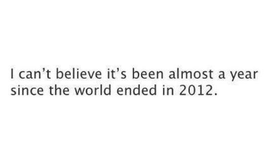 World Ended in 2012