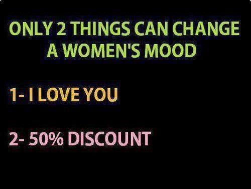 2 things change a woman's mood