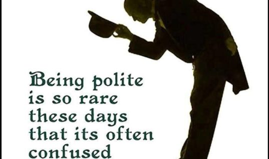 Being Polite these days