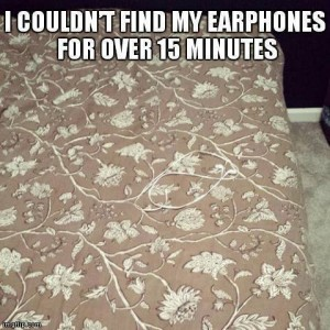 Can you find my earphone?