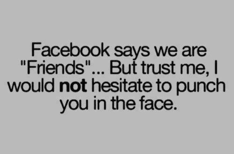 Facebook says we are friends