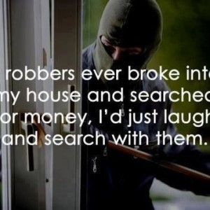 Robbers breaking into house