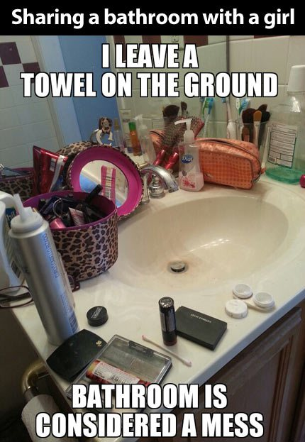 Sharing A Bathroom With A Girl Funny Pictures Quotes Memes Jokes