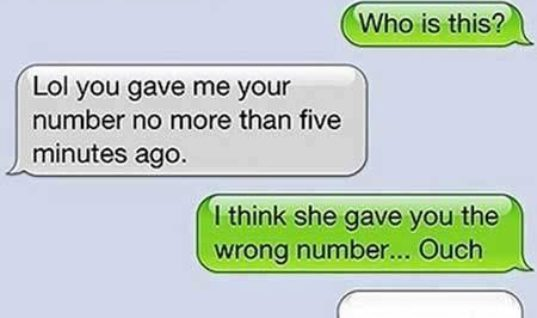 She gave you wrong number