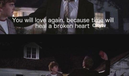 Time heals a broken heart