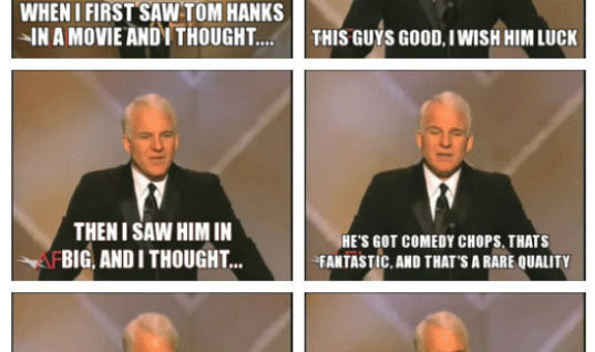 When I first time saw Tom Hanks