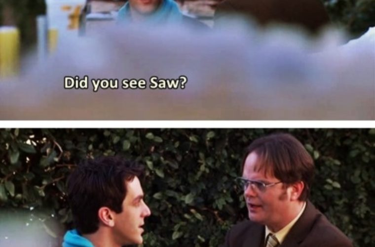 Did you see Saw
