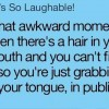Hair in your mouth