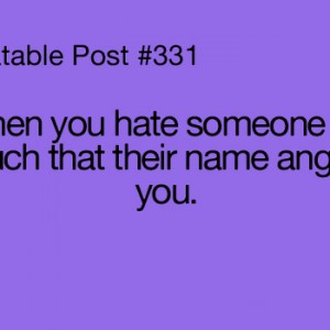 Hating someone