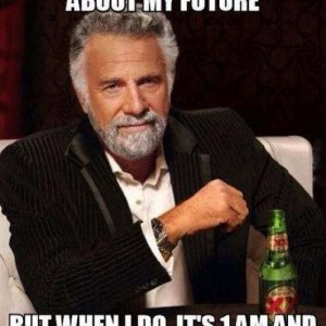 I don't always worry about the future