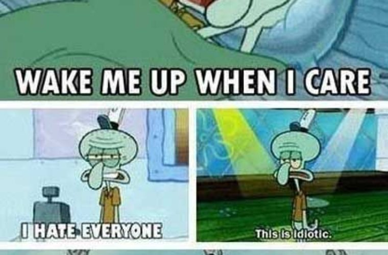 I am just as Squidward