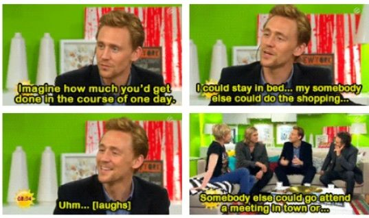 I could have my own Tom