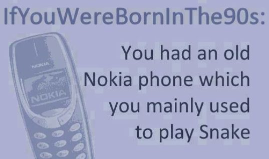If you were born in the 90's