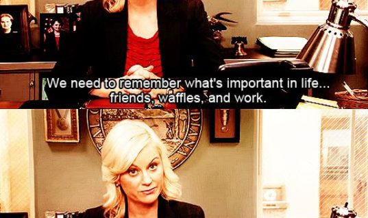 Leslie Knope on what is important