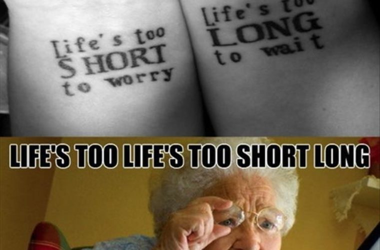 Lifes Too Short Or Long Funny Pictures Quotes Memes Funny