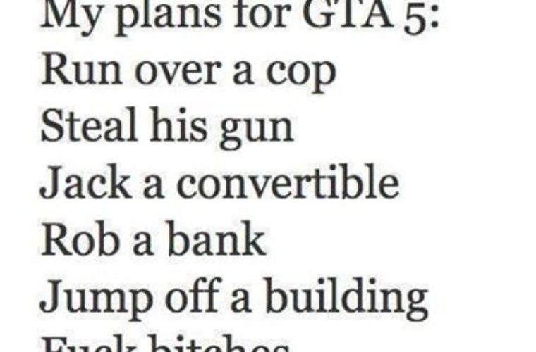My plans for GTA 5
