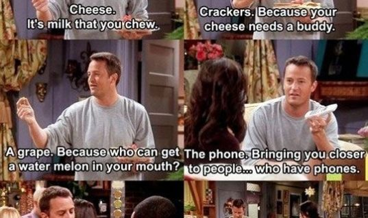 This is why I love Chandler Bing