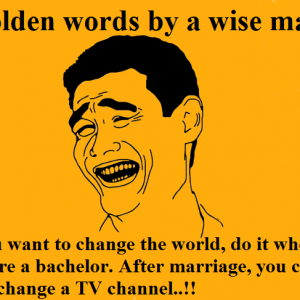 Golden words by a wise man