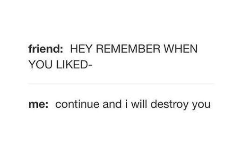 Hey, remember when you liked..