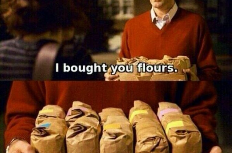 I brought you flours