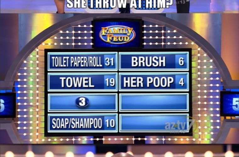 I may have to start watching Family Feud again