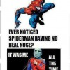 Spiderman having no real nose