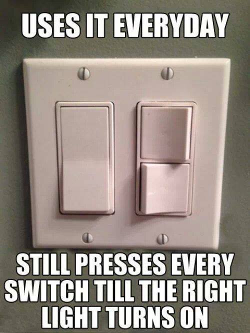 Uses switches everyday