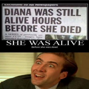 Diana was still alive