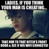 If you think your man is cheating