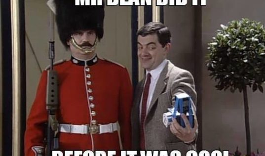 Mr. Bean did it before
