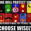 One will protect you
