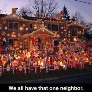 That one neighbor