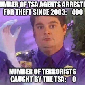Thats right about TSA Agents