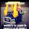 Where did you learn to drive