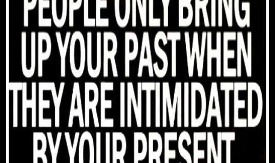 Bring up your past