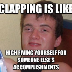Clapping Is Like...