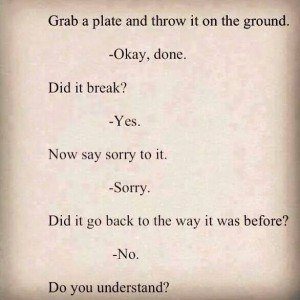 Saying Sorry doesn't help