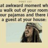When guest at your house