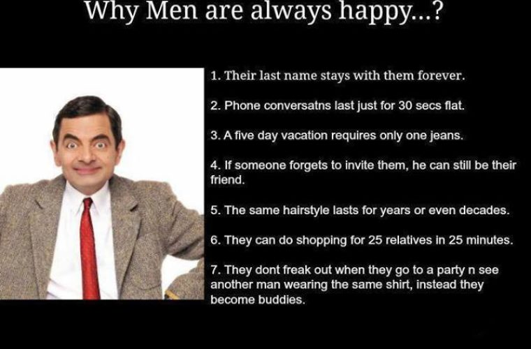 Why Men Are Always Happy Funny Pictures Quotes Memes Funny