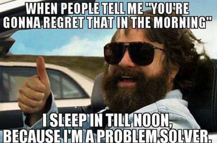 Funny Friday Morning Meme : You re gonna regret that in the morning funny pictures quotes