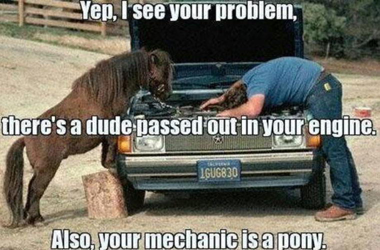 A dude passed out in your engine