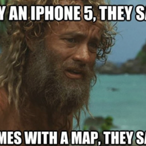 Buy an iPhone they said