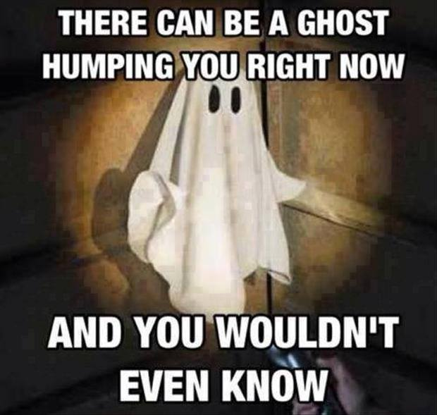 There can be a ghost there can be a ghost funny pictures, quotes, memes, funny images