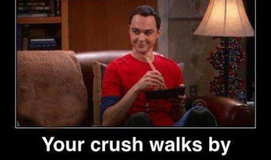 When your crush walks by
