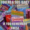 You're a 90's baby