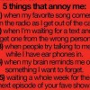5 things that annoy me
